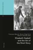 Elizabeth Gaskell and the Art of the Short Story (eBook, PDF)