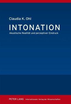 Intonation (eBook, PDF) - Ohl, Claudia K.