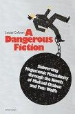 Dangerous Fiction (eBook, PDF)