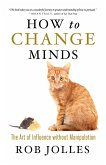 How to Change Minds (eBook, ePUB)