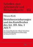 Betriebsvereinbarungen und das Kartellverbot des Art. 101 Abs. 1 AEUV (eBook, ePUB)