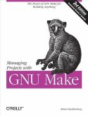 Managing Projects with GNU Make (eBook, PDF)