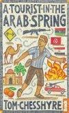 Tourist in the Arab Spring (eBook, ePUB)