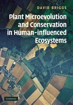 Plant Microevolution and Conservation in Human-influenced Ecosystems (eBook, ePUB) - Briggs, David