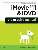 iMovie '11 & iDVD: The Missing Manual (eBook, PDF)