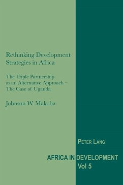 Rethinking Development Strategies in Africa (eBook, PDF) - Makoba, Johnson W.