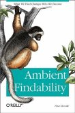 Ambient Findability (eBook, PDF)