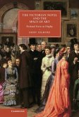 Victorian Novel and the Space of Art (eBook, ePUB)