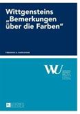 Wittgensteins Bemerkungen ueber die Farben (eBook, ePUB)