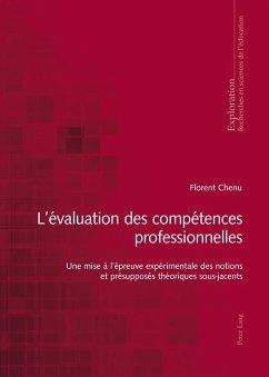 L'evaluation des competences professionnelles (eBook, ePUB) - Chenu, Florian