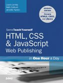 HTML, CSS & JavaScript Web Publishing in One Hour a Day, Sams Teach Yourself (eBook, PDF)