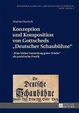 Konzeption und Komposition von Gottscheds Deutscher Schaubuehne (eBook, PDF)