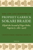 Life and Ministry of Prophet Garrick Sokari Braide (eBook, PDF)