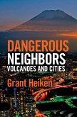 Dangerous Neighbors: Volcanoes and Cities (eBook, ePUB)