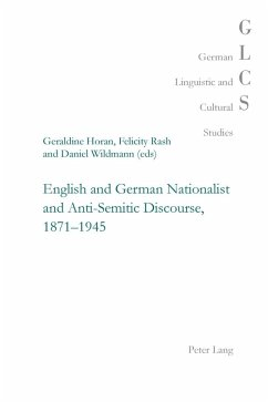 English and German Nationalist and Anti-Semitic Discourse, 1871-1945 (eBook, PDF)