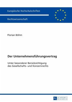 Der Unternehmensfuehrungsvertrag (eBook, ePUB) - Bohm, Florian