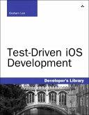 Test-Driven iOS Development (eBook, ePUB)
