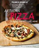 Franco Manca, Artisan Pizza to Make Perfectly at Home (eBook, ePUB)