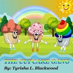 The Cupcake Gang (eBook, ePUB) - Blackwood, Tyrisha L