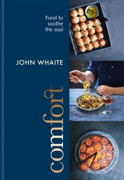 Comfort: food to soothe the soul (eBook, ePUB)