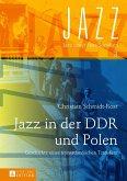 Jazz in der DDR und Polen (eBook, PDF)
