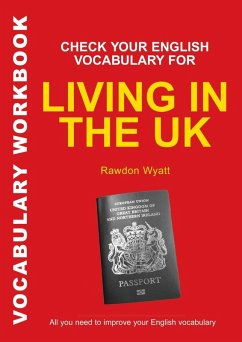 Check Your English Vocabulary for Living in the UK (eBook, PDF) - Wyatt, Rawdon