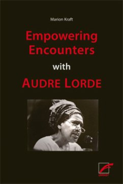 Empowering Encounters with Audre Lorde - Kraft, Marion