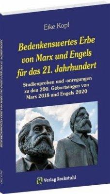 Bedenkenswertes Erbe von Marx und Engels für da...