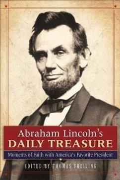 Abraham Lincoln's Daily Treasure (eBook, ePUB)