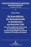 Die Kontrolldichte der Normenkontrolle in Skandinavien aus deutscher Sicht (eBook, ePUB)