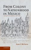 From Colony to Nationhood in Mexico (eBook, ePUB)