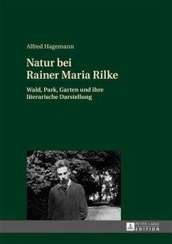 Natur bei Rainer Maria Rilke (eBook, PDF) - Hagemann, Alfred