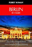 Berlin in 5 Tagen (eBook, ePUB)