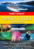 Alaska Cruise Inside Passage (eBook, ePUB)