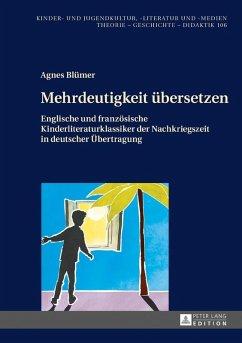 Mehrdeutigkeit uebersetzen (eBook, ePUB) - Blumer, Agnes