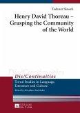 Henry David Thoreau - Grasping the Community of the World (eBook, ePUB)