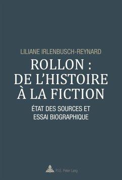 Rollon : de l'histoire a la fiction (eBook, PDF) - Irlenbusch-Reynard, Liliane