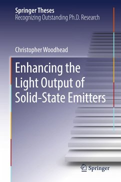 Enhancing the Light Output of Solid-State Emitters (eBook, PDF) - Woodhead, Christopher