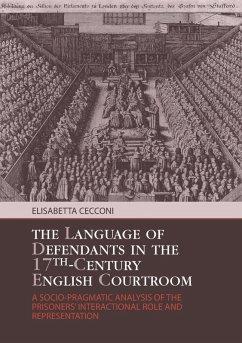 Language of Defendants in the 17 th -Century English Courtroom (eBook, PDF) - Cecconi, Elisabetta