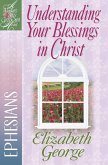Understanding Your Blessings in Christ (eBook, ePUB)