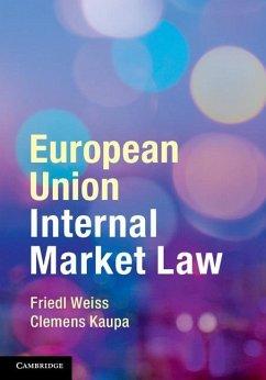 European Union Internal Market Law (eBook, ePUB) - Weiss, Friedl