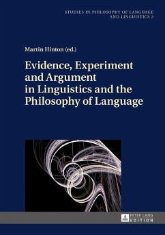 Evidence, Experiment and Argument in Linguistics and the Philosophy of Language (eBook, ePUB)