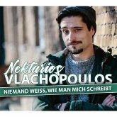 Nektarios Vlachopoulos, Niemand weiß, wie man mich schreibt (MP3-Download)