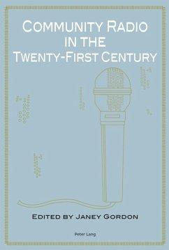 Community Radio in the Twenty-First Century (eBook, PDF)