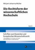 Die Rechtsform der wissenschaftlichen Hochschule (eBook, ePUB)