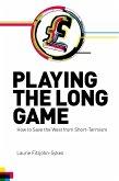Playing the Long Game (eBook, ePUB)