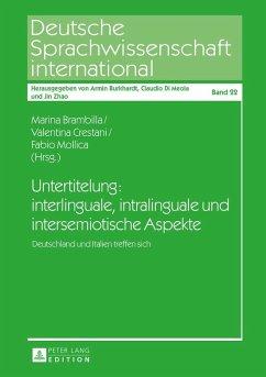 Untertitelung: interlinguale, intralinguale und intersemiotische Aspekte (eBook, ePUB)