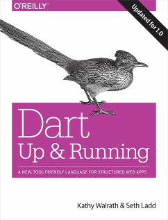 Dart: Up and Running (eBook, ePUB) - Walrath, Kathy