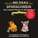 Von der Wildsau zum Sparschwein (MP3-Download)