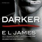 Darker - Fifty Shades of Grey. Gefährliche Liebe von Christian selbst erzählt / Grey Bd.2 (MP3-Download)